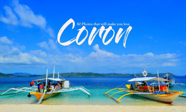 PALAWAN | 80 Photos that will make you Love Coron