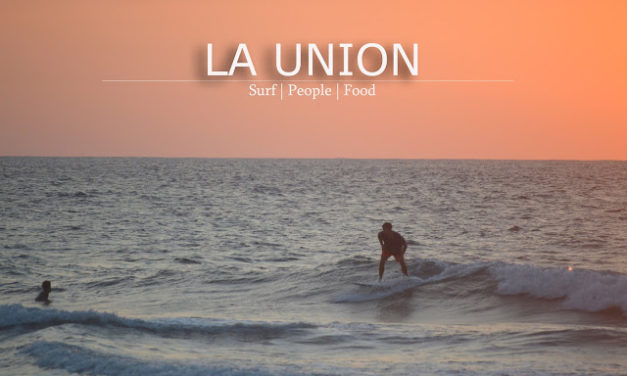 LA UNION   Surfing, People and Food Culture in Elyu