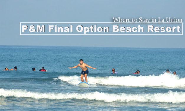 LA UNION | P&M Final Option Beach Resort